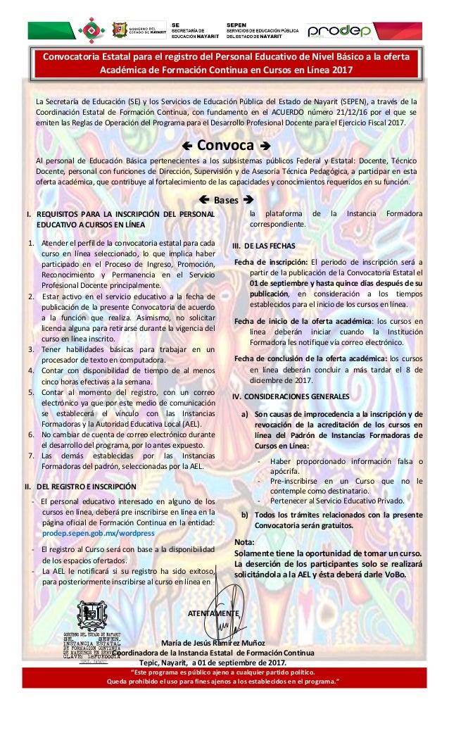 I. REQUISITOS PARA LA INSCRIPCIÓN DEL PERSONAL EDUCATIVO A CURSOS EN LÍNEA 1. Atender el perfil de la convocatoria estatal...