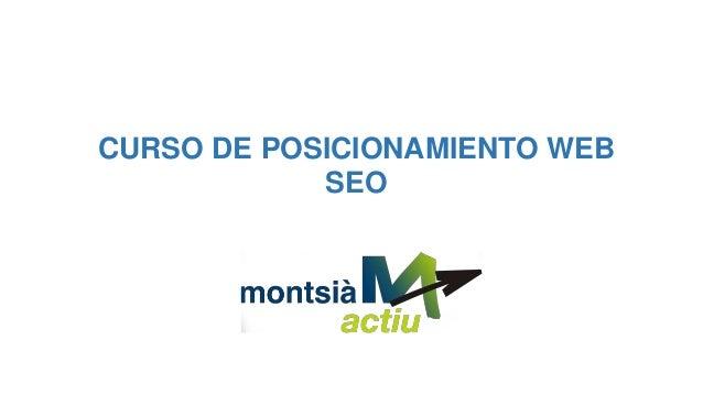 CURSO DE POSICIONAMIENTO WEB SEO