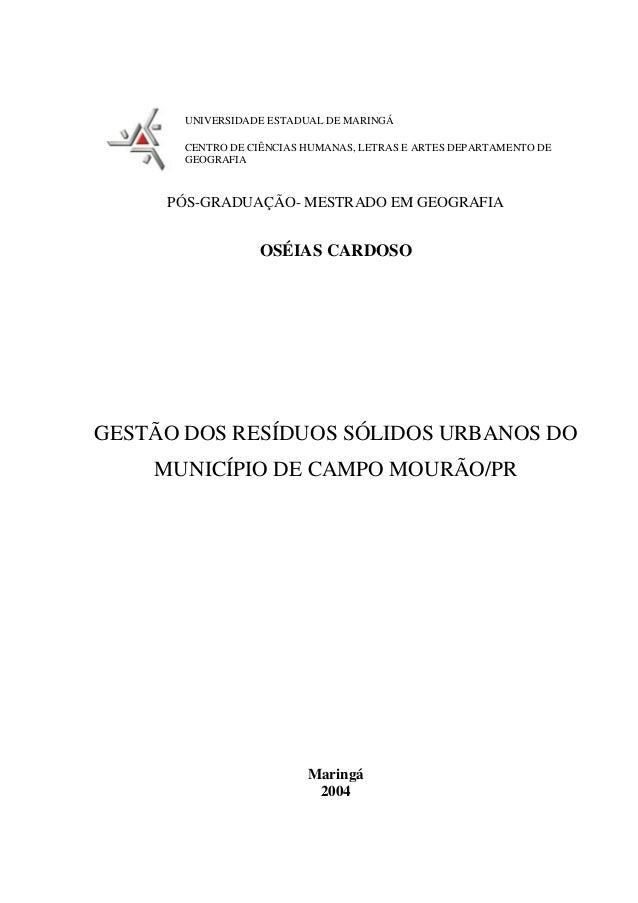UNIVERSIDADE ESTADUAL DE MARINGÁ       CENTRO DE CIÊNCIAS HUMANAS, LETRAS E ARTES DEPARTAMENTO DE       GEOGRAFIA     PÓS-...
