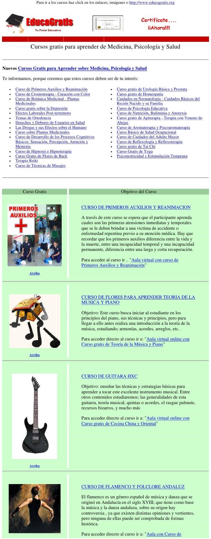 Para ir a los cursos haz click en los enlaces, imágenes o http://www.educagratis.org               Cursos gratis para apre...