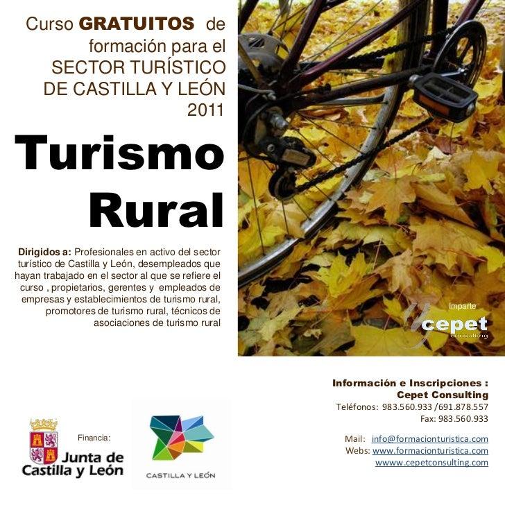 Curso GRATUITOS de         formación para el    SECTOR TURÍSTICO   DE CASTILLA Y LEÓN                     2011Turismo  Rur...
