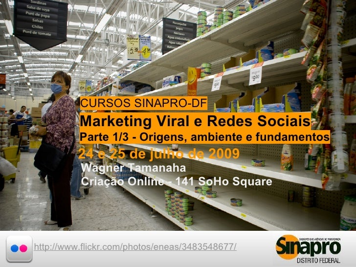 CURSOS SINAPRO-DF Marketing Viral e Redes Sociais           CURSOS SINAPRO-DF           Marketing Viral e de 2009Sociais  ...