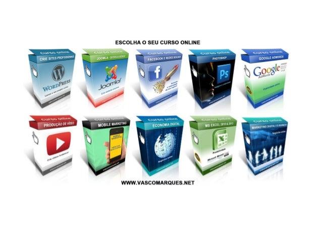 Marketing Digital e e-Business        Negócios online                  Cursos online - www.vascomarques.net