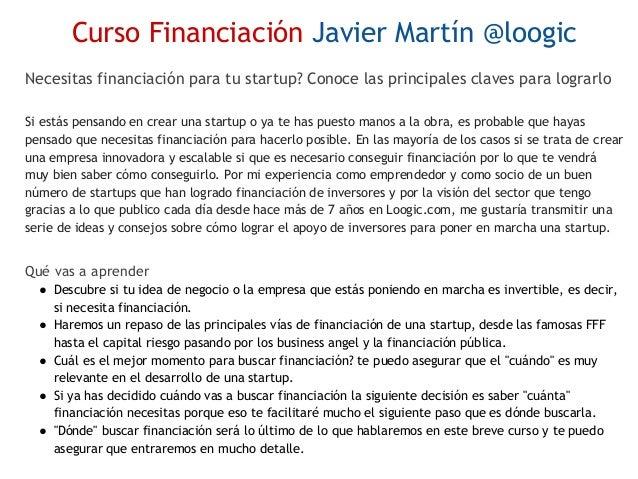 Cursos para emprendedores Javier Martín 2017 Slide 3