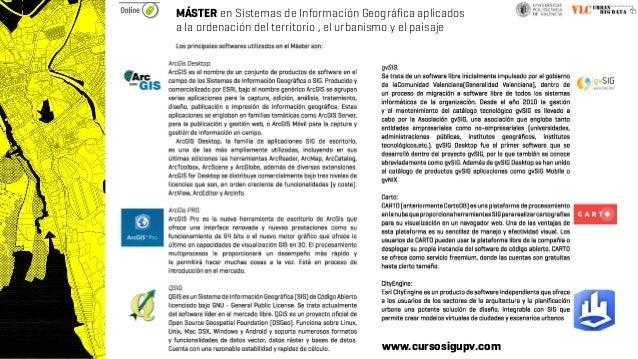 MÁSTER en Sistemas de Información Geográfica aplicados a la ordenación del territorio , el urbanismo y el paisaje www.curs...