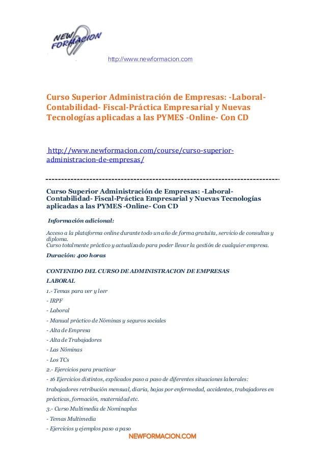 http://www.newformacion.com NEWFORMACION.COM Curso Superior Administración de Empresas: -Laboral- Contabilidad- Fiscal-Prá...