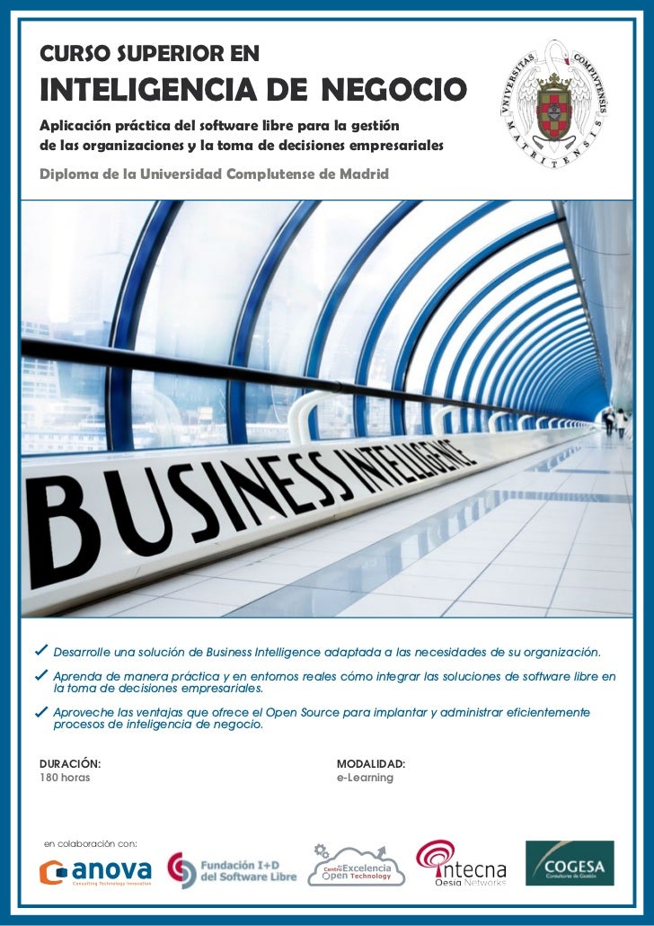 CURSO SUPERIOR ENINTELIGENCIA DE NEGOCIOAplicación práctica del software libre para la gestiónde las organizaciones y la t...