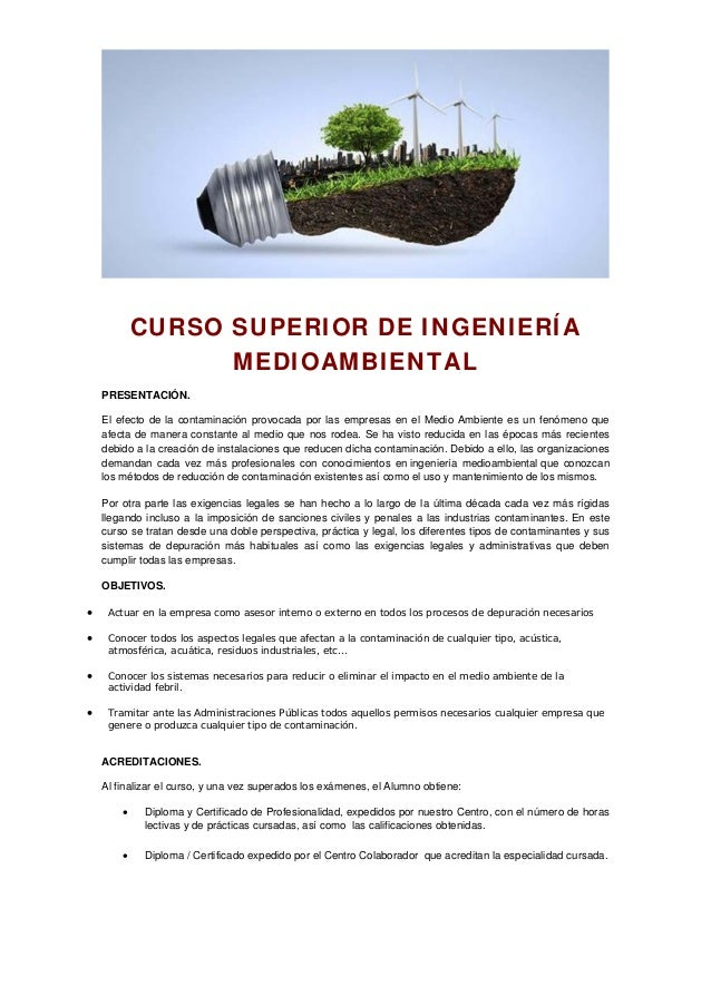 CURSO SUPERIOR DE INGENIERÍA MEDIOAMBIENTAL PRESENTACIÓN. El efecto de la contaminación provocada por las empresas en el M...