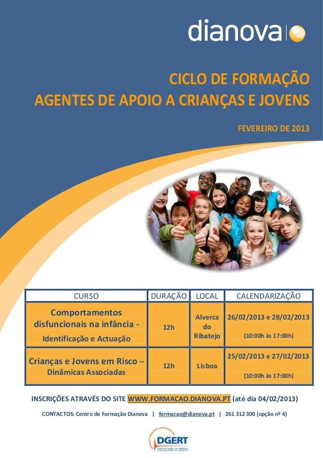 CICLO DE FORMAÇÃO AGENTES DE APOIO A CRIANÇAS E JOVENS                                                                    ...