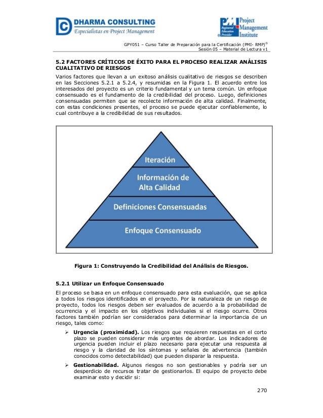 GPY051 – Curso Taller de Preparación para la Certificación (PMI- RMP)® Sesión 05 – Material de Lectura v1  5.2 FACTORES CR...