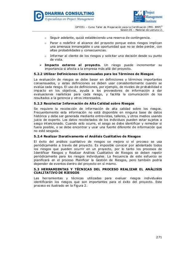 GPY051 – Curso Taller de Preparación para la Certificación (PMI- RMP)® Sesión 05 – Material de Lectura v1  o  Seguir adela...