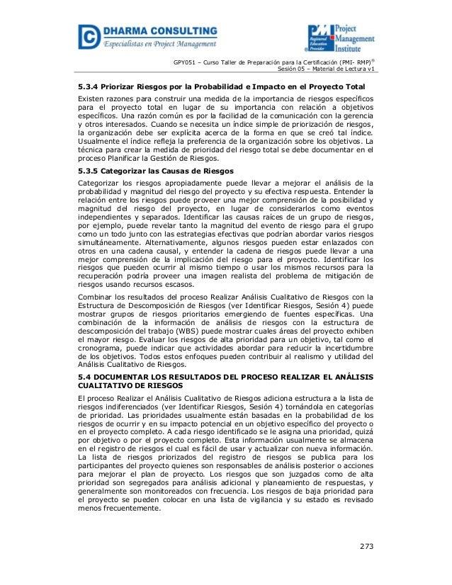 GPY051 – Curso Taller de Preparación para la Certificación (PMI- RMP)® Sesión 05 – Material de Lectura v1  5.3.4 Priorizar...