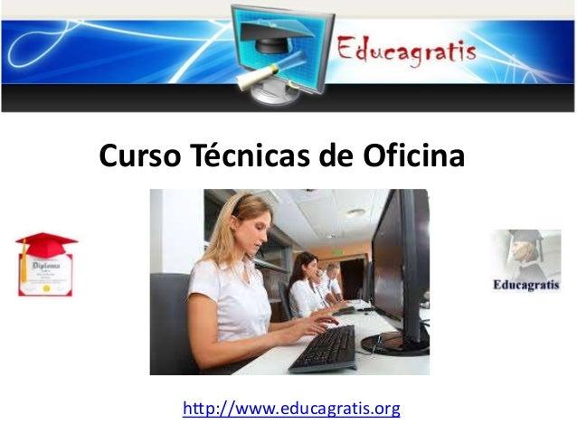 Curso t cnicas de oficina for Tecnica de oficina wikipedia