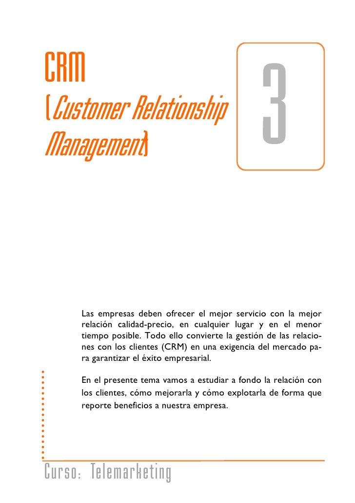CRM             (Customer Relationship             Management)                        Las empresas deben ofrecer el mejor ...