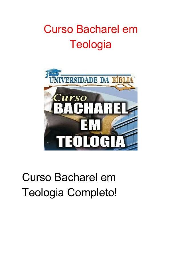 CursoBacharelem Teologia    CursoBacharelem TeologiaCompleto!