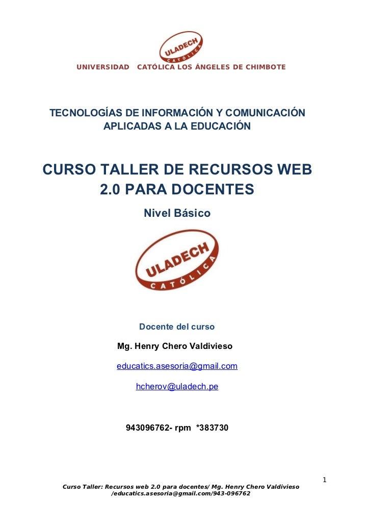 UNIVERSIDAD       CATÓLICA LOS ÁNGELES DE CHIMBOTETECNOLOGÍAS DE INFORMACIÓN Y COMUNICACIÓN        APLICADAS A LA EDUCACIÓ...