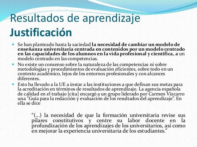 Evaluación En cualquier caso se debe hacer constar de forma clara y sucinta:  qué evidencias ha de aportar el alumno para...