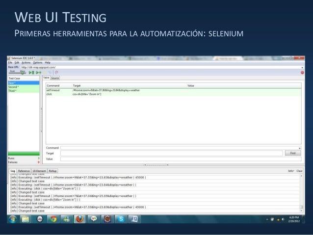 WEB UI TESTING PRIMERAS HERRAMIENTAS PARA LA AUTOMATIZACIÓN: SELENIUM