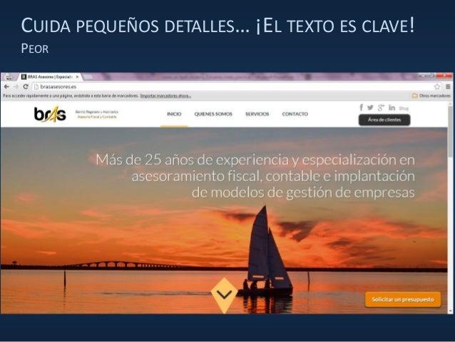 CUIDA PEQUEÑOS DETALLES… ¡EL TEXTO ES CLAVE! PEOR