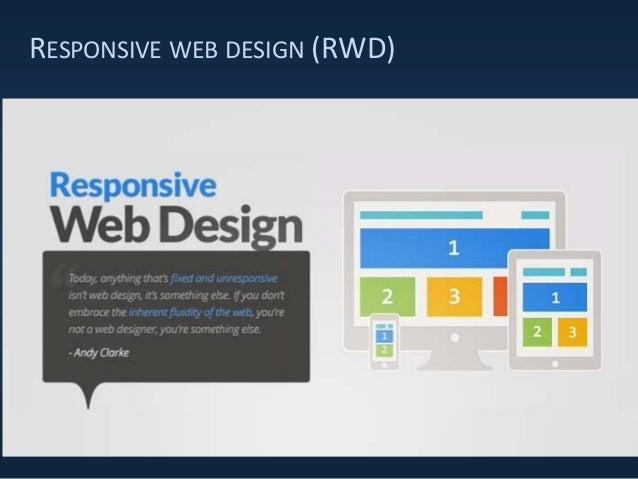 RESPONSIVE WEB DESIGN (RWD)