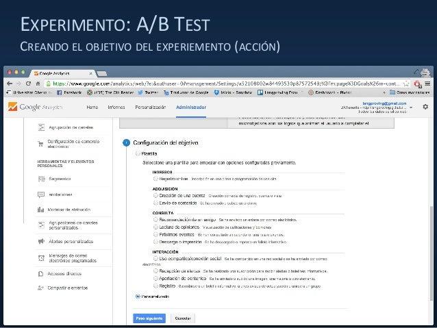 EXPERIMENTO: A/B TEST CREANDO EL OBJETIVO DEL EXPERIEMENTO (ACCIÓN)