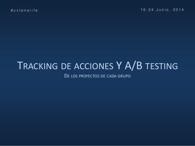 Curso UX Tenerife (No maltrates a tus usuarios) FG ULL - Día 4 - Introducción al A/B Testing con Google Analytics Slide 2
