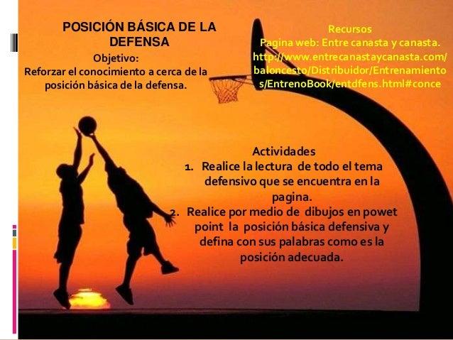 POSICIÓN BÁSICA DE LA                              Recursos             DEFENSA                         Pagina web: Entre ...