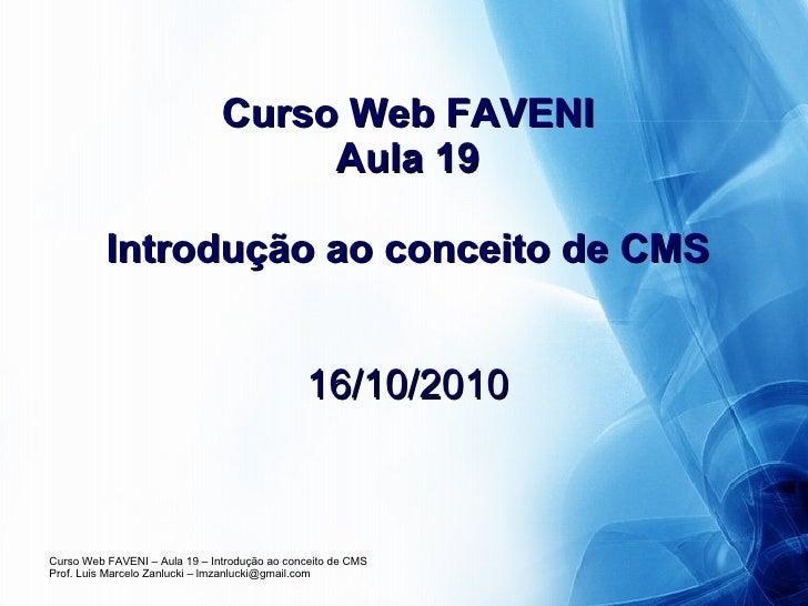 Curso Web FAVENI Aula 19 Introdução ao conceito de CMS 16/10/2010
