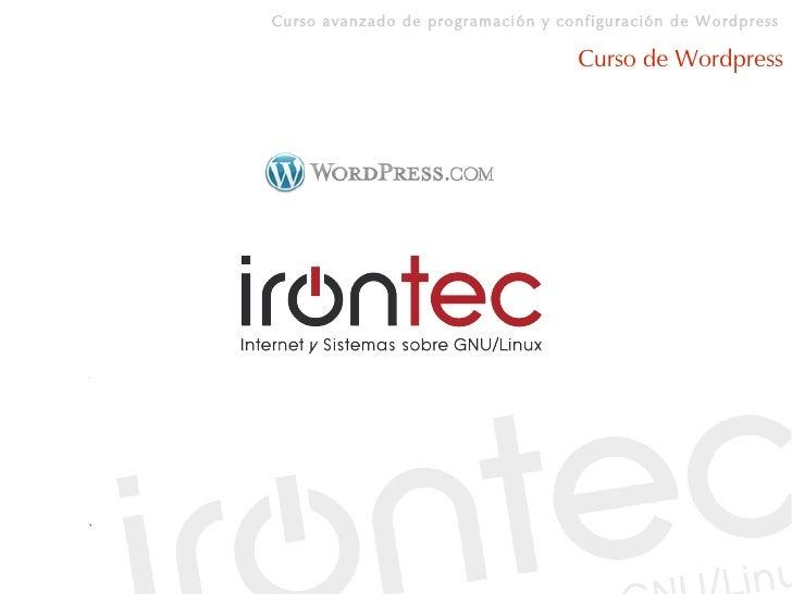 Curso avanzado de programación y configuración de Wordpress                                     Curso de Wordpress