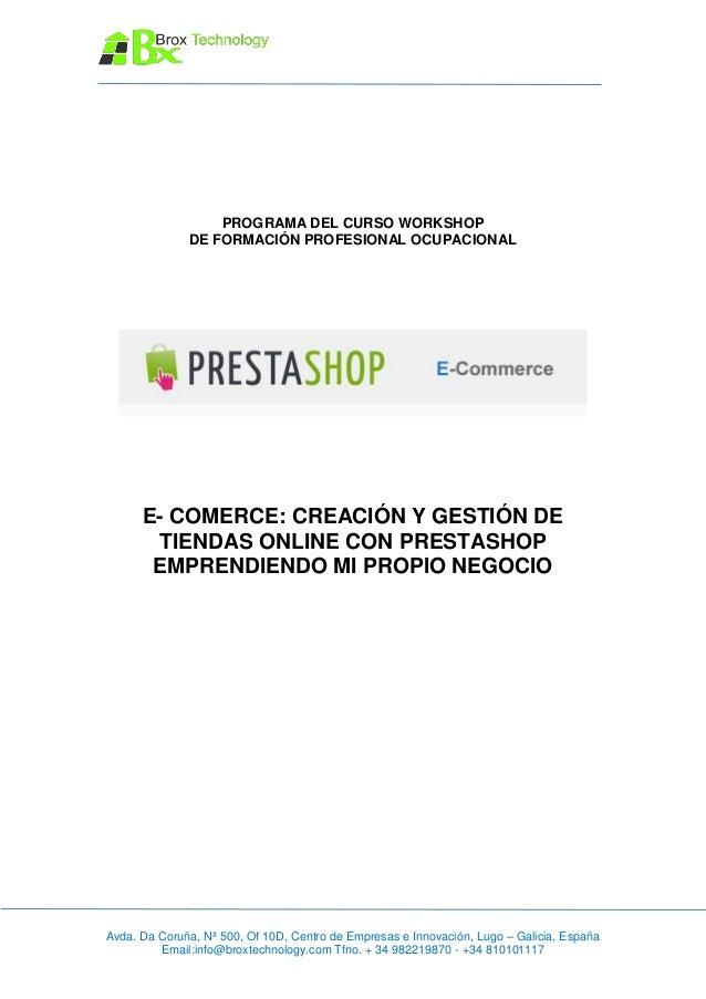 PROGRAMA DEL CURSO WORKSHOP              DE FORMACIÓN PROFESIONAL OCUPACIONAL      E- COMERCE: CREACIÓN Y GESTIÓN DE      ...