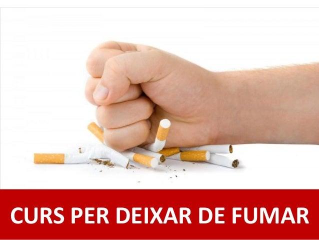 CURS PER DEIXAR DE FUMAR