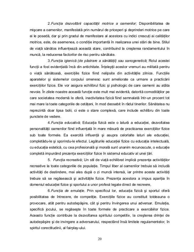 20 2.FuncŃia dezvoltării capacităŃii motrice a oamenilor; Disponibilitatea de mişcare a oamenilor, manifestată prin număru...