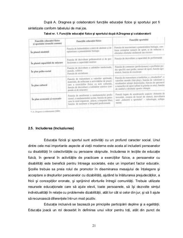 21 După A. Dragnea şi colaboratorii funcŃiile educaŃiei fizice şi sportului pot fi sintetizate conform tabelului de mai jo...