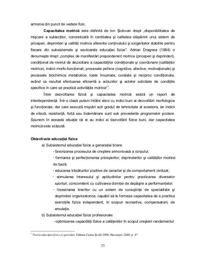 """33 armonie din punct de vedere fizic. Capacitatea motrică este definită de Ion Şiclovan drept """"disponibilitatea de mişcare..."""