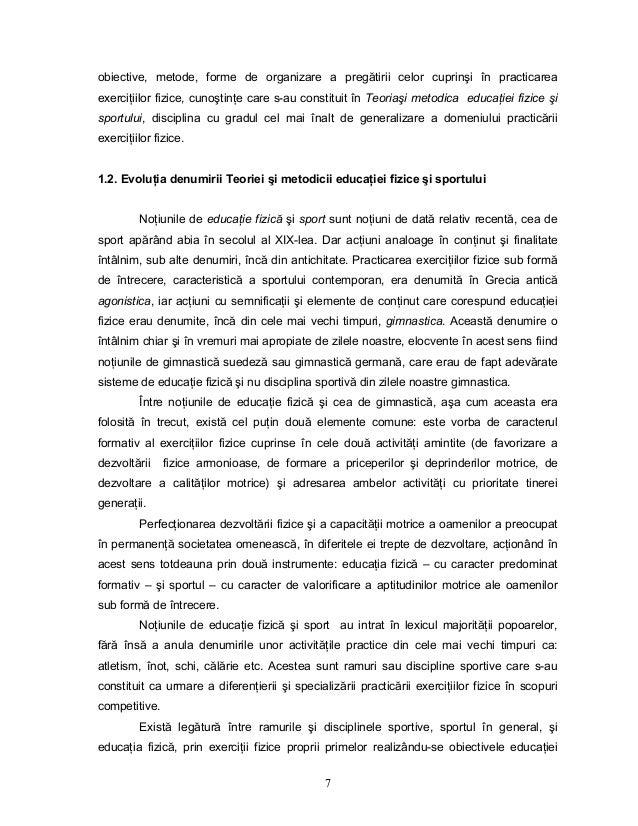 7 obiective, metode, forme de organizare a pregătirii celor cuprinşi în practicarea exerciŃiilor fizice, cunoştinŃe care s...
