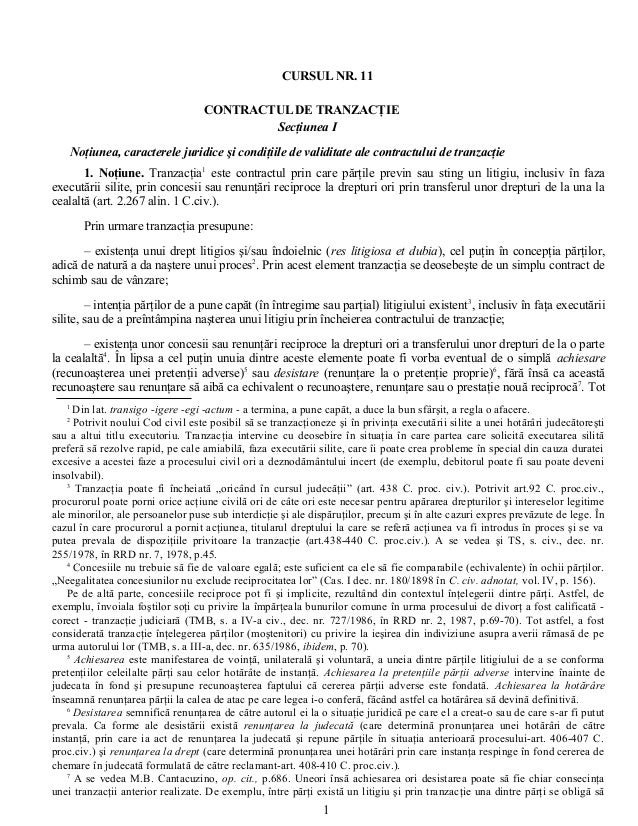 CURSUL NR. 11 CONTRACTUL DE TRANZACŢIE Secţiunea I Noţiunea, caracterele juridice şi condiţiile de validitate ale contract...