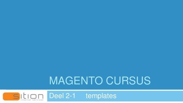 MAGENTO CURSUS Deel 2-1 templates