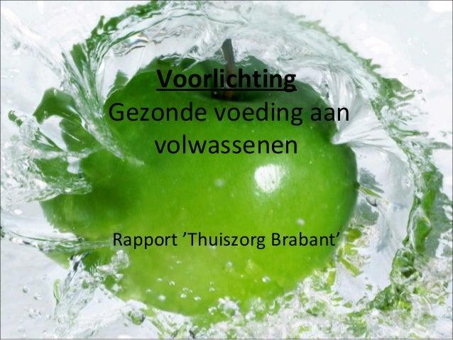 Voorlichting Gezonde voeding aan volwassenen Rapport 'Thuiszorg Brabant'
