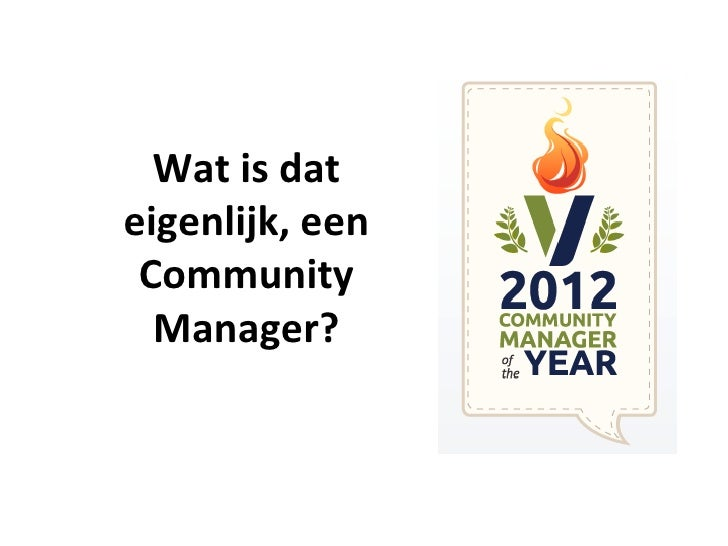 Community Management, een kennismaking Slide 3