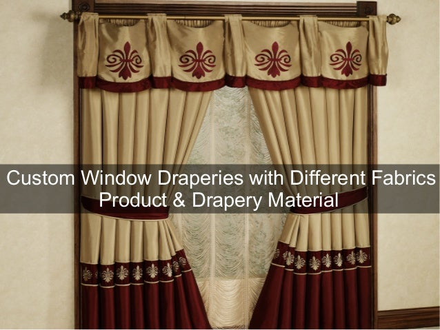 Custom Window Draperies with Different Fabrics Product & Drapery Material