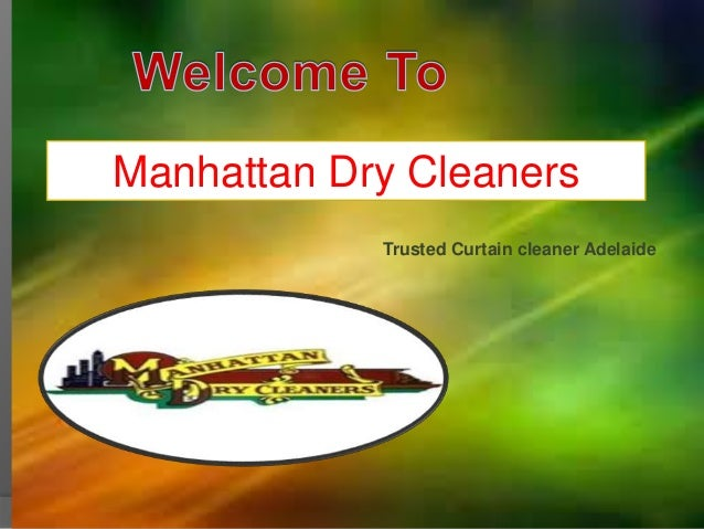 Manhattan Dry Cleaners Trusted Curtain Cleaner Adelaide