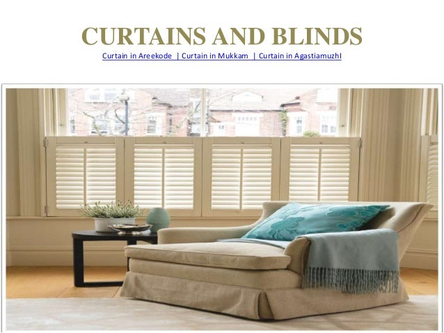 CURTAINS AND BLINDS Curtain in Areekode | Curtain in Mukkam | Curtain in AgastiamuzhI