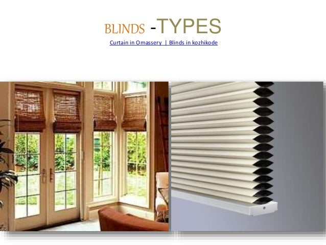 BLINDS  TYPES Curtain In Omassery | Blinds In Kozhikode ...