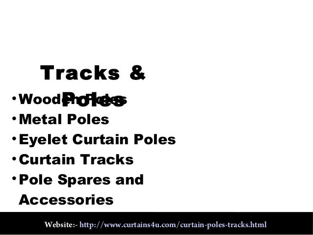 Curtain tracks and poles