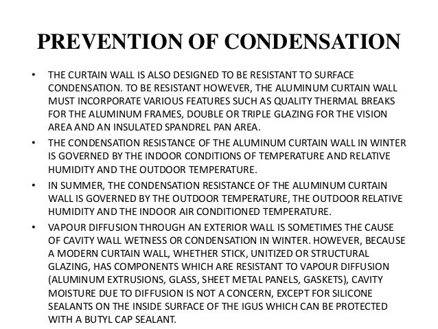 RAIN PENETRATION TESTING • THE GLASS AND ALUMINUM CURTAIN WALL MUST NOT LEAK RAIN OR MELT WATER TO THE INTERIOR OF A BUILD...