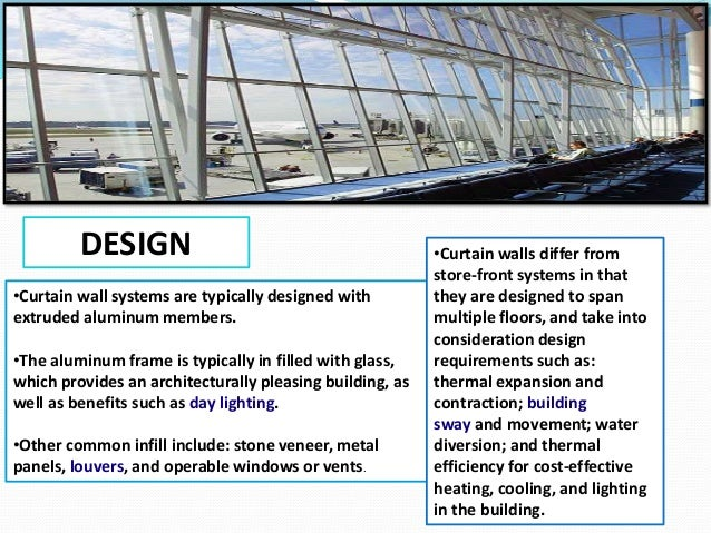 INTRODUCTION 3 OCurtain Wall Systems