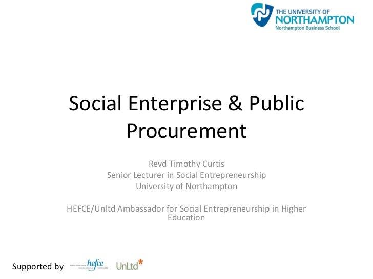 Social Enterprise & Public                      Procurement                                    Revd Timothy Curtis        ...