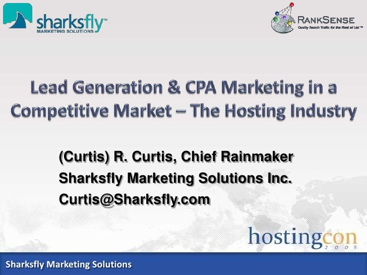 (Curtis) R. Curtis, Chief Rainmaker             Sharksfly Marketing Solutions Inc.             Curtis@Sharksfly.com    Sha...