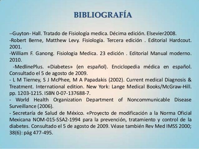 BIBLIOGRAFÍA--Guyton- Hall. Tratado de Fisiología medica. Décima edición. Elsevier2008.-Robert Berne, Matthew Levy. Fisiol...