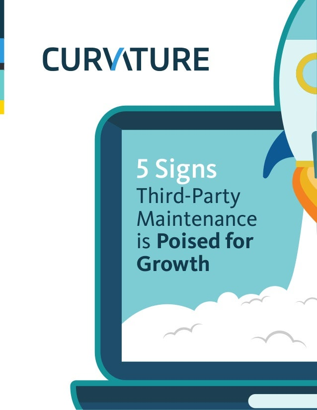5 Signs Third-Party Maintenance is Poised for Growth